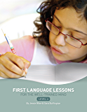 First Language Lessons: Level 4 Instructor Guide (First Language Lessons)