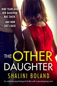 The Other Daughter: An addictive psychological thriller with a jaw-dropping twist