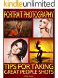 Portrait Photography: Tips for taking great people shots