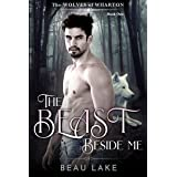 The Beast Beside Me (The Wolves of Wharton Book 1)