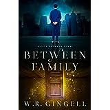 Between Family (The City Between Book 9)
