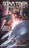 Stargazer Book One: Gauntlet (Star Trek: The Next Generation)