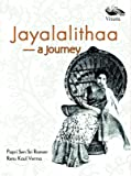 Jayalalithaa: A Journey