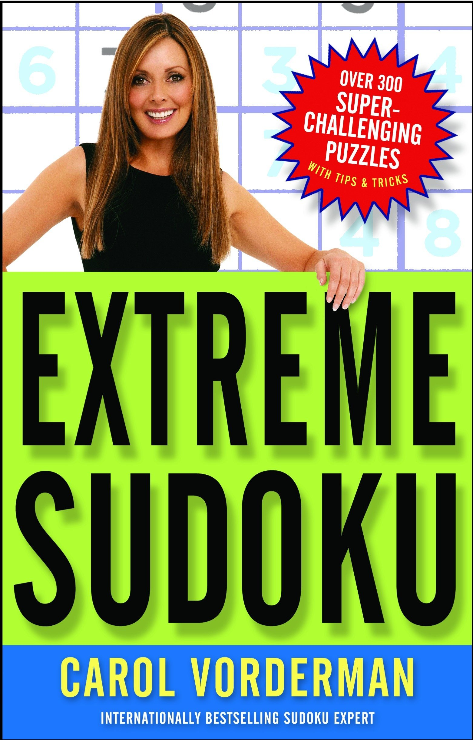 Extreme Sudoku: Over 300 Super-Challenging Puzzles with Tips & Tricks pdf epub