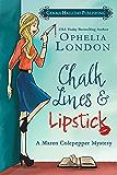 Chalk Lines & Lipstick: a Maren Colepepper cozy mystery (Maren Colepepper Mysteries Book 1)