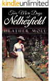 Two More Days at Netherfield