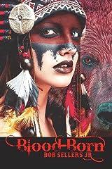 Blood-Born: Weird Wild West Book II Paperback