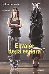 El valor de la espera (dBolsillo MC nº 778) (Spanish Edition) Kindle Edition