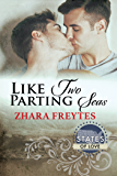 Like Two Parting Seas (States of Love)