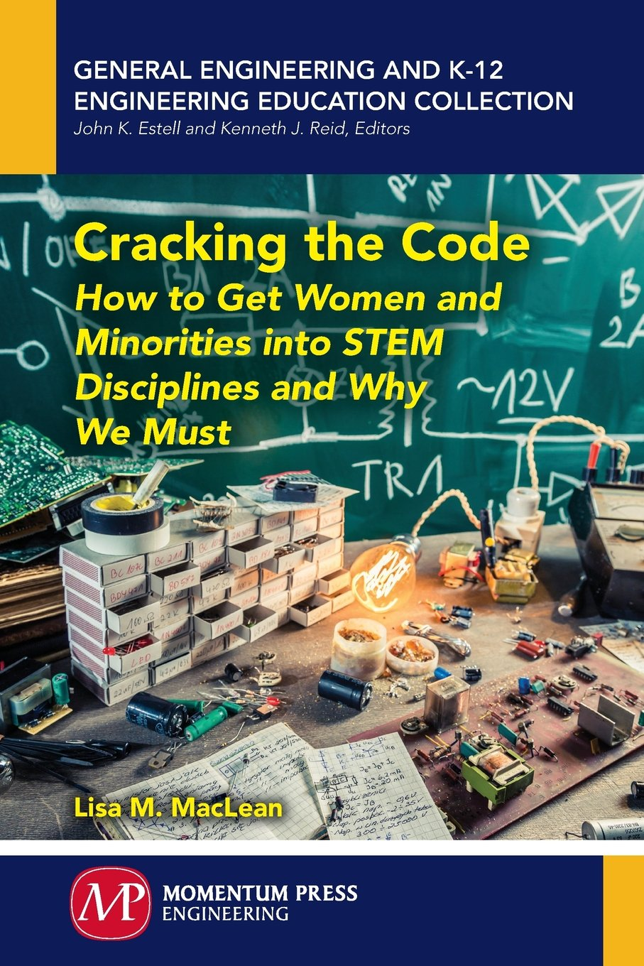 Cracking the Code: How to Get Women and Minorities Into Stem Disciplines and Why We Must pdf