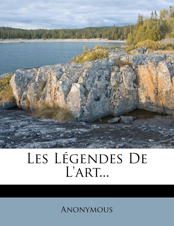 Download Les Légendes De L'art... (French Edition) ebook