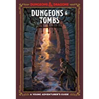 Dungeons and Tombs: A Young Adventurer's Guide (Dungeons and Dragons Young Adve)