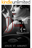Dream a Little Dream of Me (Chateau Rouge Book 1)