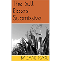 The Bull Riders' Submissive (Old School Ranchers Series Book 2) (English Edition)