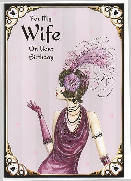 Carte D Anniversaire Pour My Wife Sans Poste 1ere Classe Royaume Uni Amazon Fr Fournitures De Bureau