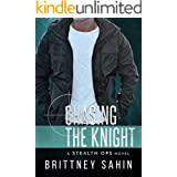 Chasing the Knight (Stealth Ops Book 6)