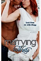 Marrying Mr. Write (Mr. Write Trilogy Book 3)
