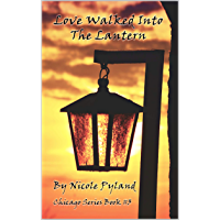 Love Walked into The Lantern (Chicago Series Book 3) (English Edition)