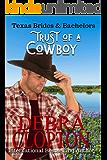 Trust of a Cowboy (Texas Brides & Bachelors Book 2)