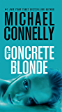 The Concrete Blonde (A Harry Bosch Novel Book 3) (English Edition)
