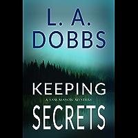 Keeping Secrets (A Sam Mason Mystery Book 2) (English Edition)