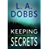 Keeping Secrets (A Sam Mason Mystery Book 2)