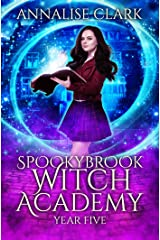 Spookybrook Witch Academy: Year Five Kindle Edition