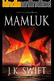 Mamluk (Hospitaller Saga Book 2)