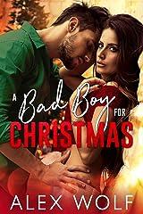 A Bad Boy For Christmas Kindle Edition