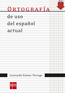 Ortografía de uso español actual (eBook-KF8) (Spanish Edition)
