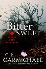 Bitter Sweet (Bitter Root Mysteries Book 4) Kindle Edition