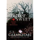 Bittersweet (Bitter Root Mysteries Book 4)