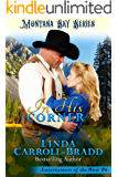 In His Corner: Montana Sky Series (Entertainers of the West Book 6)