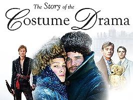 The Story of the Costume Drama Season 1