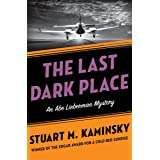 The Last Dark Place (The Abe Lieberman Mysteries Book 8)