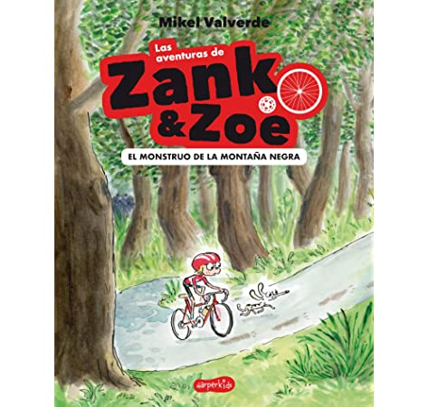 Las aventuras de Zank & Zoe. El Monstruo de la Montaña Negra ...