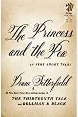 The Princess and the Pea: A Very Short Tale Kindle Edition