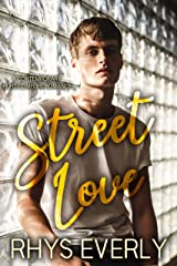 Street Love: A contemporary standalone hurt/comfort romance Kindle Edition
