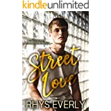 Street Love: A contemporary standalone hurt/comfort romance
