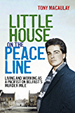 Little House on the Peace Line: Living and working as a pacifist on Belfast's Murder Mile