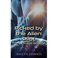 Picked by the Alien Pilot: An Alien Abduction Romance (The Novans Book 4) (English Edition)