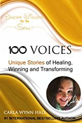 100 Voices of Inspiration, Awakening & Empowerment: Blending Voices Creating Change Kindle Edition