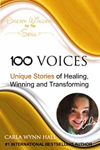 100 Voices of Inspiration, Awakening & Empowerment: Blending Voices Creating Change