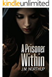 A Prisoner Within