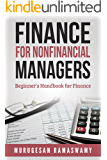 Finance For Nonfinancial Managers: Finance Beginner's Handbook, Finance for Non-financial Managers, Finance for Dummies (Accounting & Finance Book 1)