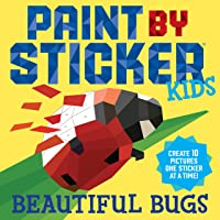 Paint by Sticker Kids: Beautiful Bugs: Create 10 Pictures One Sticker at a Time! (Kids Activity Book, Sticker Art, No…
