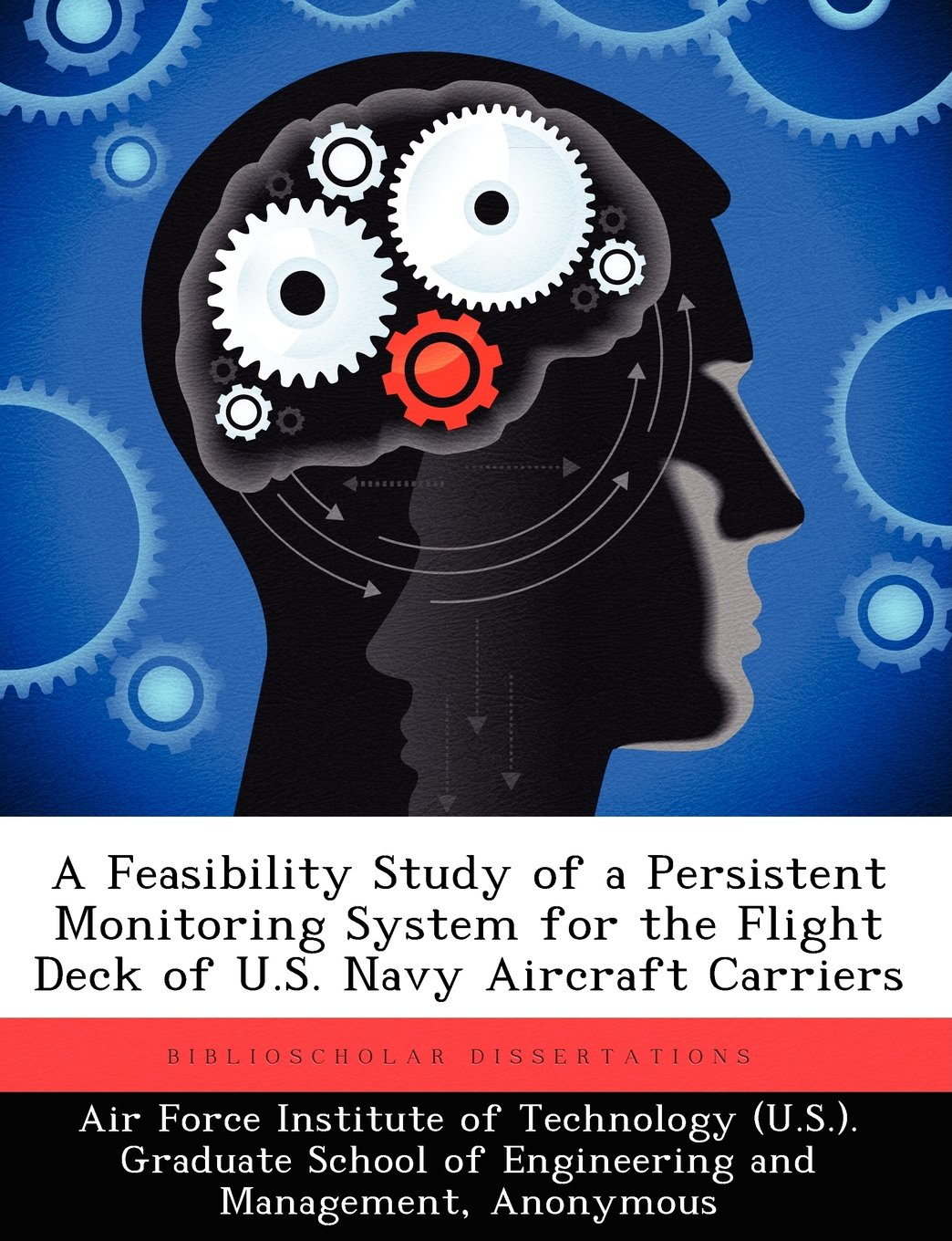 A Feasibility Study of a Persistent Monitoring System for the Flight Deck of U.S. Navy Aircraft Carriers pdf