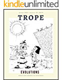 TROPE 2: Evolutions (The Inscrutables)