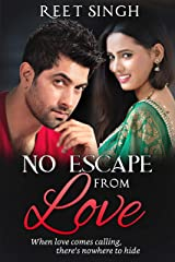 No Escape from Love: Drama, Desire, Peril...and a Happily-Ever-After Kindle Edition