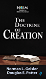 The Doctrine of Creation (NGIM Guide to Bible Doctrine Book 4)